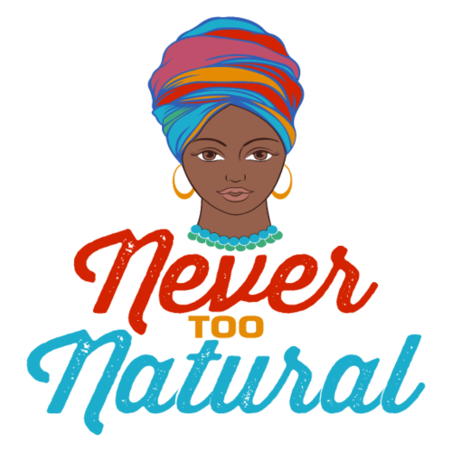 Never Too Natural