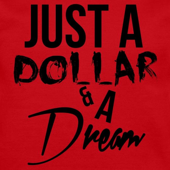 Just A Dollar & A Dream (Crewneck / Black)