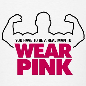 Real Man Wear Pink 1 (2c)++2012 T-Shirts - Men's T-Shirt