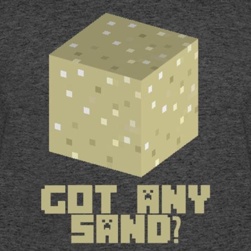 Got any sand?