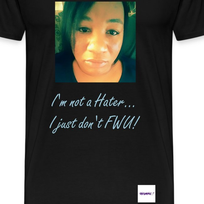 I'm not a Hater... Men's Tee