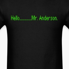Hello........Mr. Anderson Tshirt T-Shirts