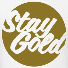 Stay Gold (Vector) T-Shirts