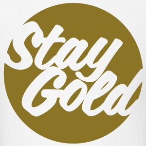 Stay Gold (Vector) T-Shirts - Men's T-Shirt