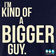 Design ~ I'm Kind of a Bigger Guy