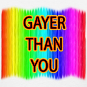 Gayer ThanYou - Women's T-Shirt