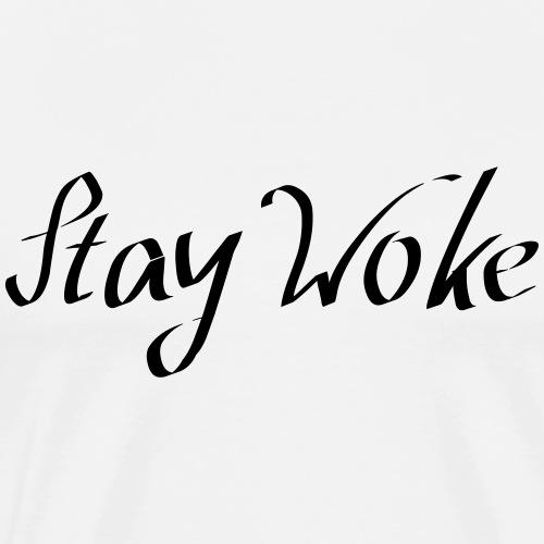 STAY WOKE-social awareness