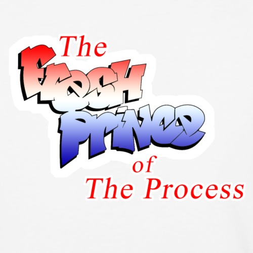 Fresh Prince of the Process