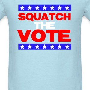 Squatch The Vote T-Shirts - Men's T-Shirt