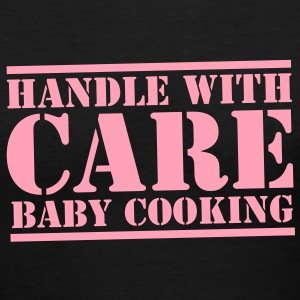 HANDLE with CARE BABY COOKING! Women's T-Shirts - Women's V-Neck T-Shirt