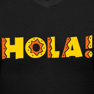 HOLA! new mexico Mexican greeting hello! Women's T-Shirts - Women's V-Neck T-Shirt