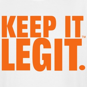 KEEP IT LEGIT. T-Shirts - Men's Tall T-Shirt
