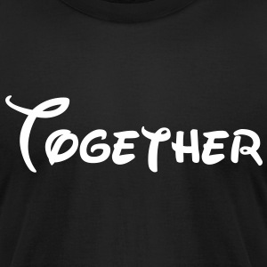 together T-Shirts - Men's T-Shirt by American Apparel