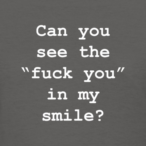 Can You See My Smile?