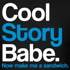 Cool Story Babe - Tee - Black
