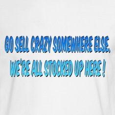 Go Sell Crazy Else were joke Long Sleeve Shirts
