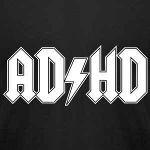 ADHD Funny Shirt T-Shirts - Men's T-Shirt by American Apparel