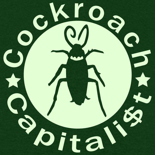 Cockroach Capitalist - Glow in the Dark