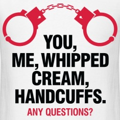Whipped Cream And Handcuffs 2 (dd)++2012 T-Shirts