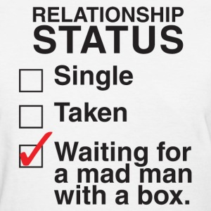 WAITING FOR A MAD MAN WITH A  BOX Women's T-Shirts - Women's T-Shirt