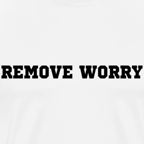 REMOVE WORRY-motivation