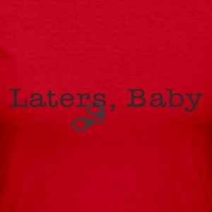 Laters Baby Long Sleeve Shirts - Women's Long Sleeve Jersey T-Shirt