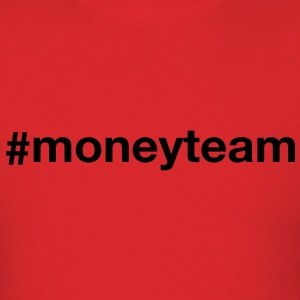 Men's Moneyteam T-Shirt - Men's T-Shirt