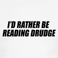Design ~ I'd rather be reading Drudge