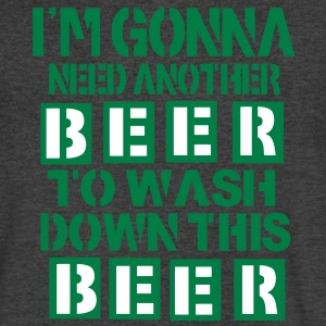 I'M GONNA NEED ANOTHER BEER TO WASH DOWN THIS BEER T-Shirts - Men's V-Neck T-Shirt by Canvas