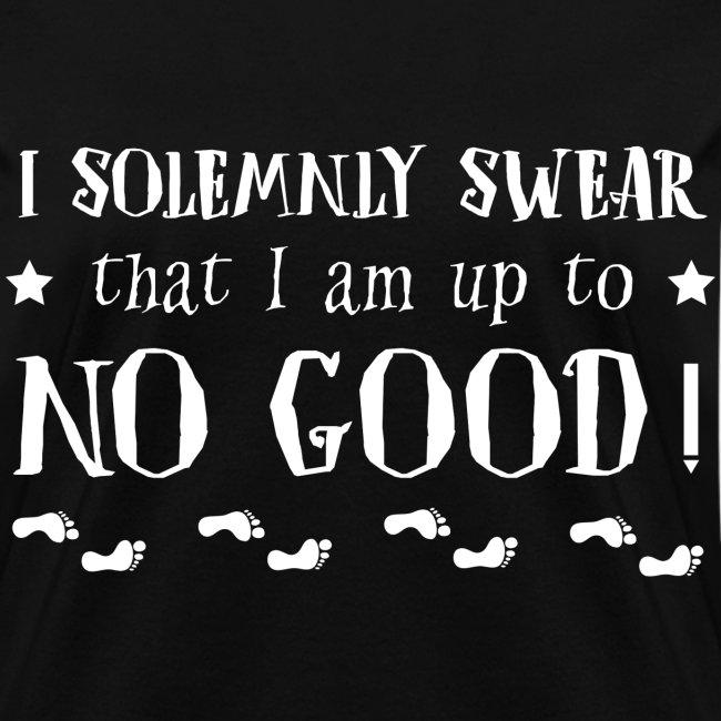 Up to no Good women's Tshirt