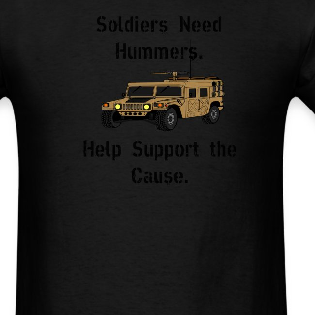 Soldiers Need Hummers.  Help Support the Cause
