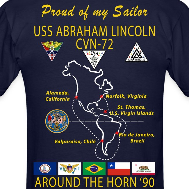 USS ABRAHAM LINCOLN CVN-72 AROUND THE HORN 1990 CRUISE SHIRT - FAMILY