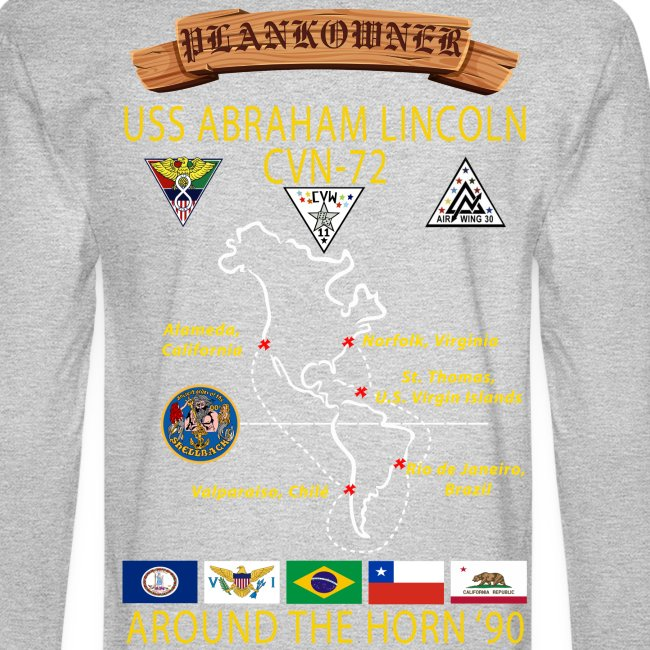 USS ABRAHAM LINCOLN CVN-72 AROUND THE HORN LONG SLEEVE CRUISE SHIRT - PLANKOWNER