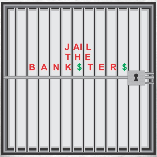 Jail Banksters