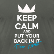 Design ~ Keep Calm and Put Your Back In It Homme Elephant Grey