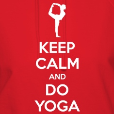 Keep Calm and do Yoga Women's Hoodie