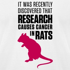 Research Causes Cancer 1 (2c)++2012 T-Shirts