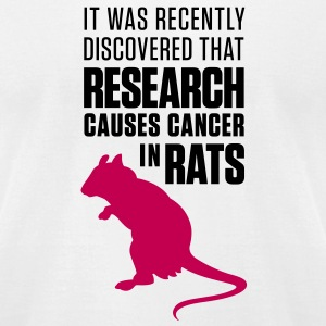 Research Causes Cancer 1 (2c)++2012 T-Shirts - Men's T-Shirt by American Apparel