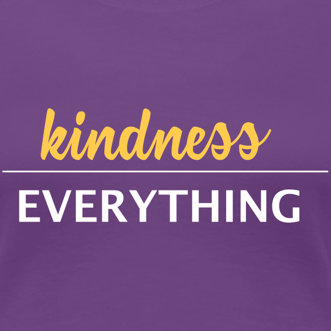 Kindness Over Everything