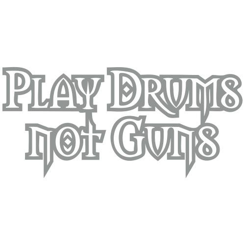 playdrumsnot_guns
