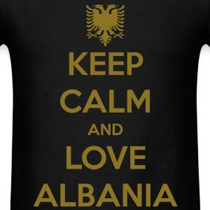 KEEP CALM AND LOVE ALBANIA T-Shirts - Men's T-Shirt