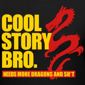 cool story bro need more dragons and shit - Women's V-Neck T-Shirt
