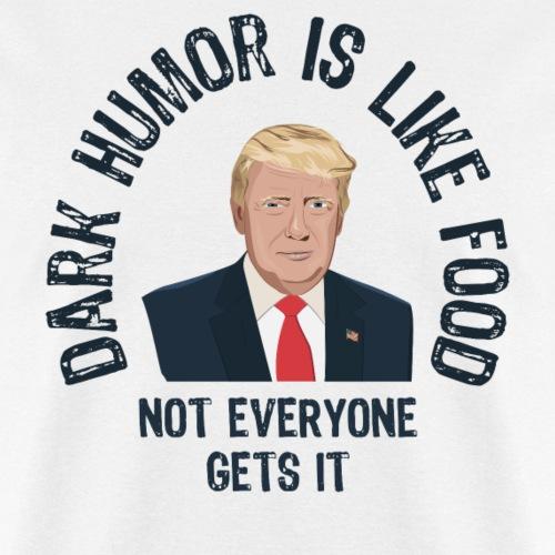 Trump Dark Humor