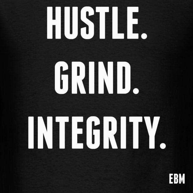 Black Mens HUSTLE GRIND INTEGRITY Slogan Quotes T Shirt Clothing By Stephanie Lahart