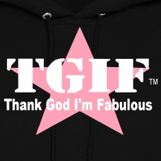 THANK GOD I'M FABULOUS Hoodies