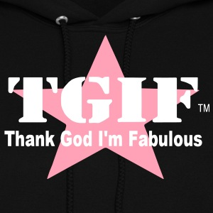 THANK GOD I'M FABULOUS Hoodies - Women's Hoodie