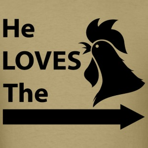 He Loves The ...... T-Shirts - Men's T-Shirt