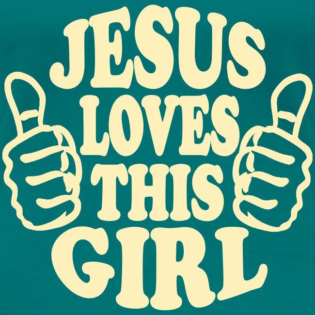 JESUS LOVES THIS GIRL