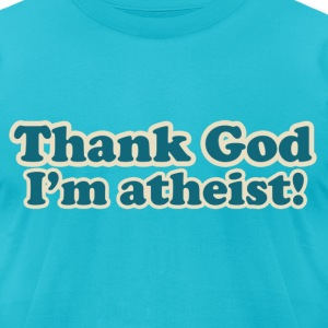 Atheist Joke - Men's T-Shirt by American Apparel