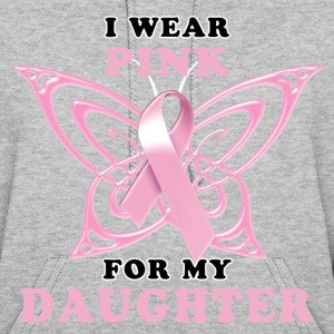 I Wear Pink for my Daughter Hoodies - Women's Hoodie